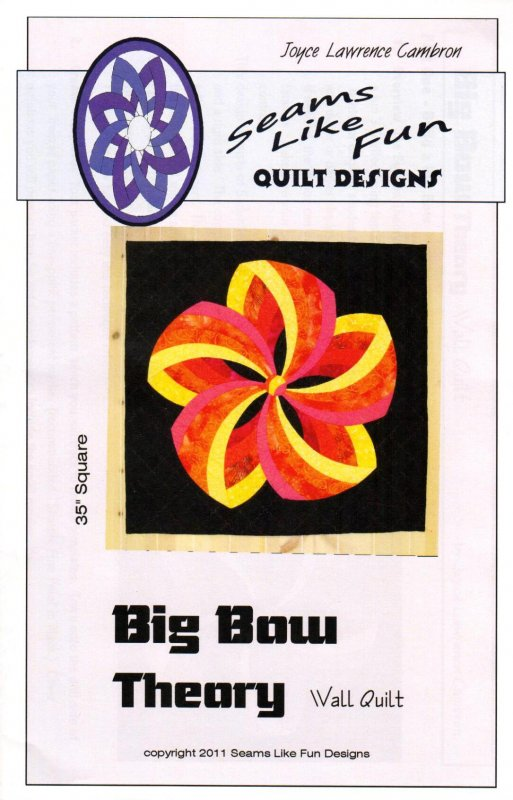Big Bow Theory <br> Seams Like Fun Quilt Designs
