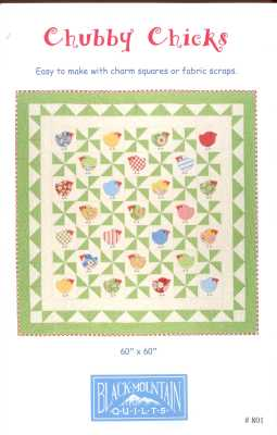 Chubby Chicks   by Black Mountain Quilts