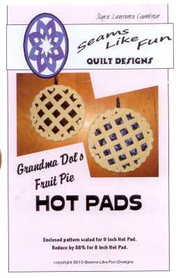 Grandma Dot's Fruit Pie Hot Pads <br? Joyce Lawrence Cambron