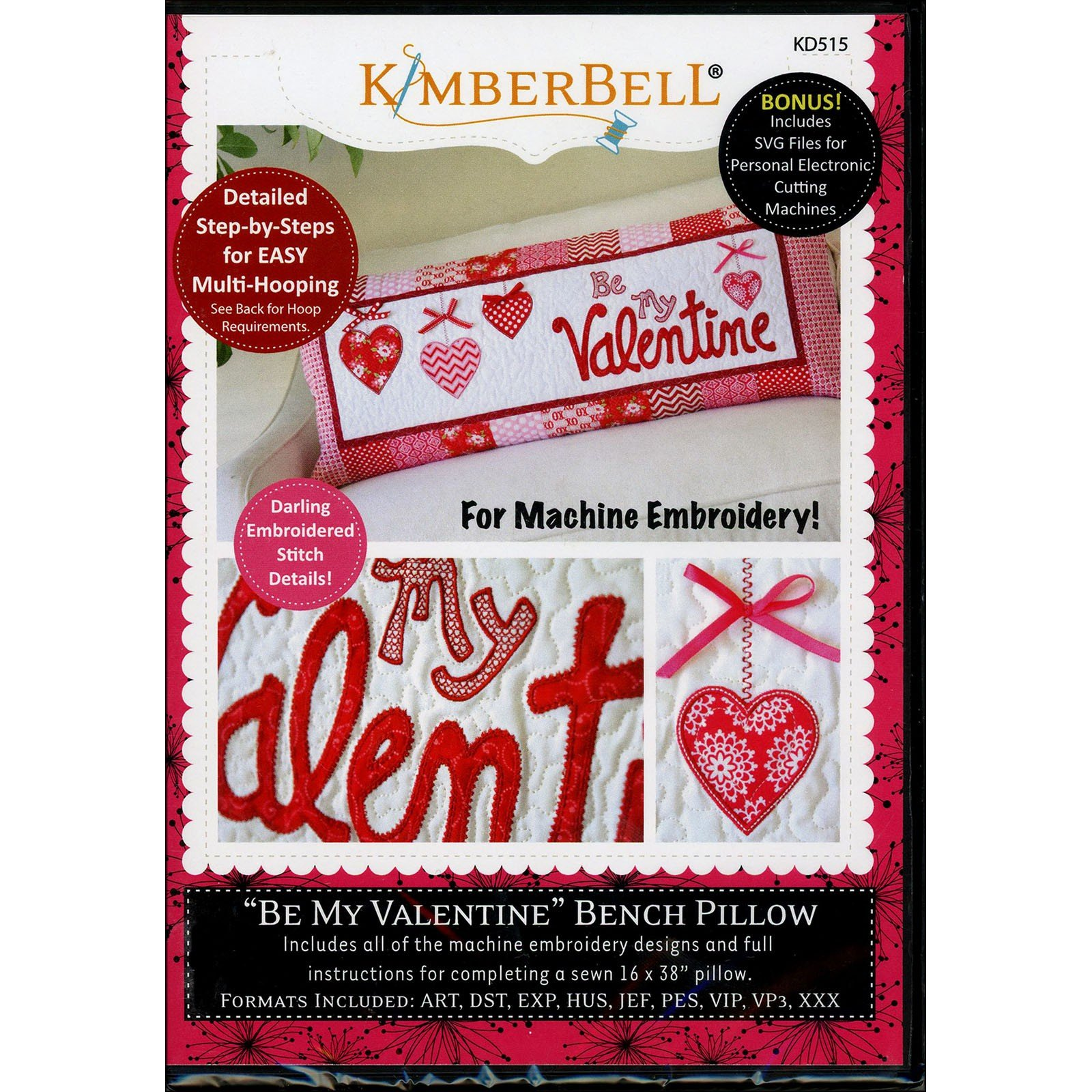 Be My Valentine Bench Pillow Kimberbell Embroidery CD