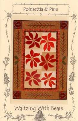 Poinsettia & Pine Wall Hanging <br> By   Waltzing with Bears
