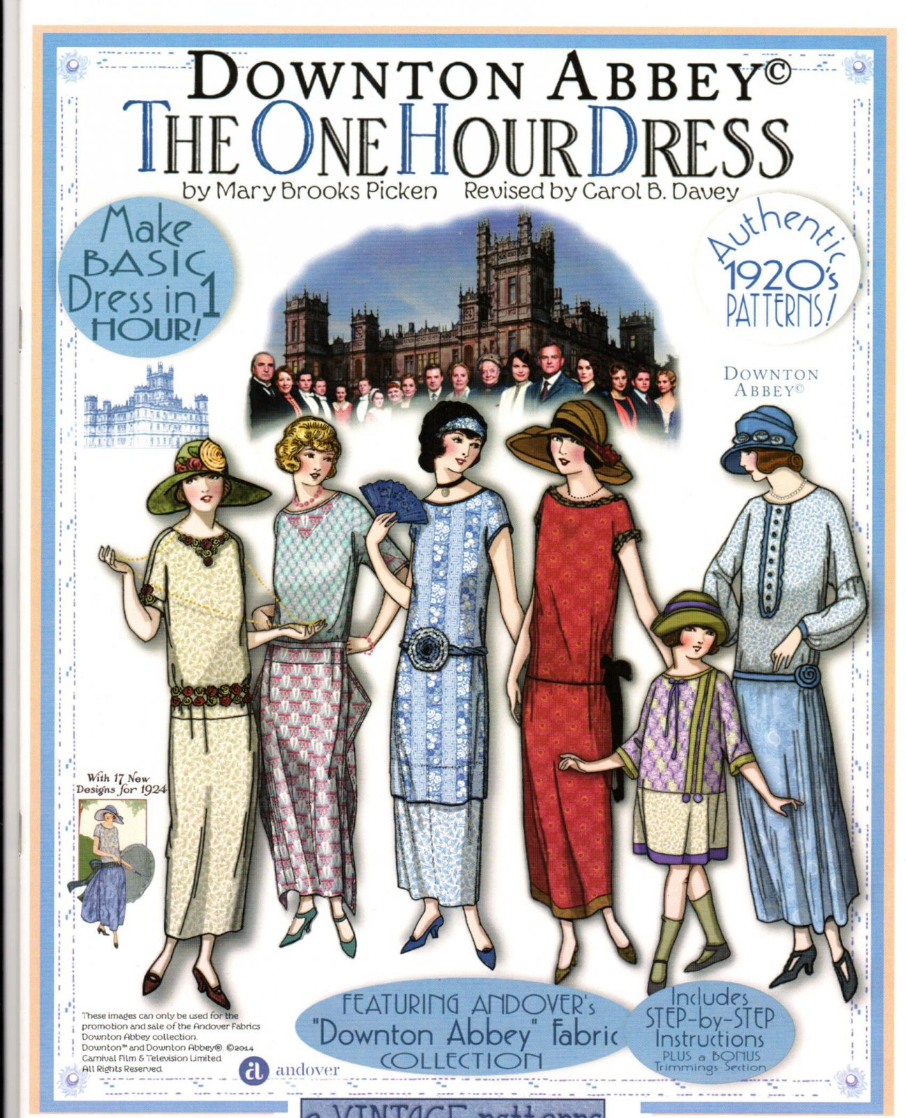The One Hour Dress <br> The Downton Abbey Collection