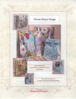 Three Basic Bags   By Seams & Dreams