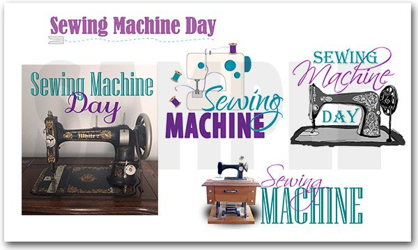 National Sewing Machine Day SALE Inspiration Sewing Machine Day