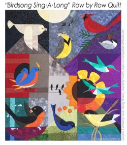 COMPLETE BirdSong Sing Along Quilt Pattern by Susan Rooney