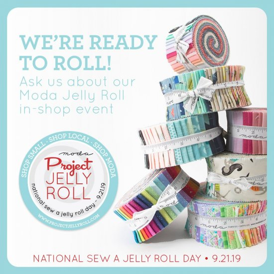 Jelly Roll Day, Moda and Creekside Fabrics Arcade, NY 2019