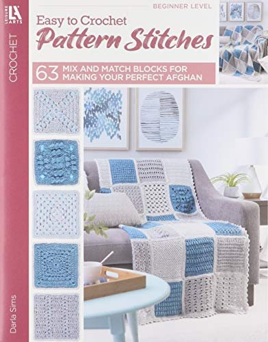 Easy To Crochet Pattern Stitches by Darla Sims