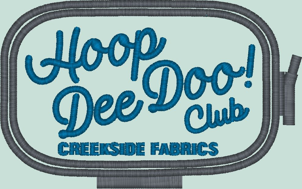 Creekside Fabrics Hoop Dee Doo Club Machine Embroidery