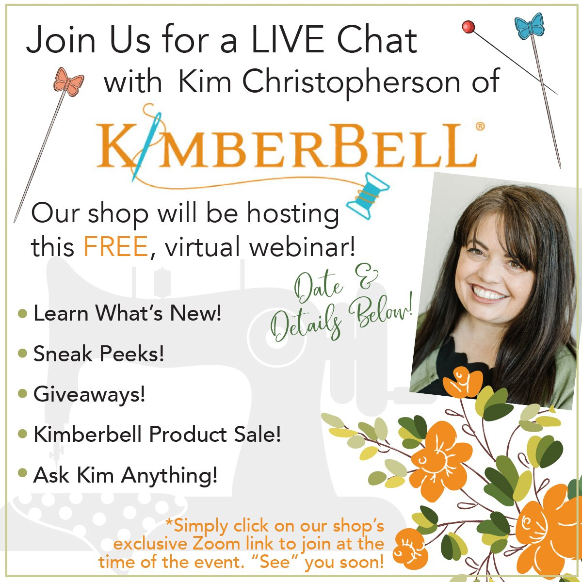Virtual Chat with Kimberbell and Creekside Fabrics June 7, 2021 8pm