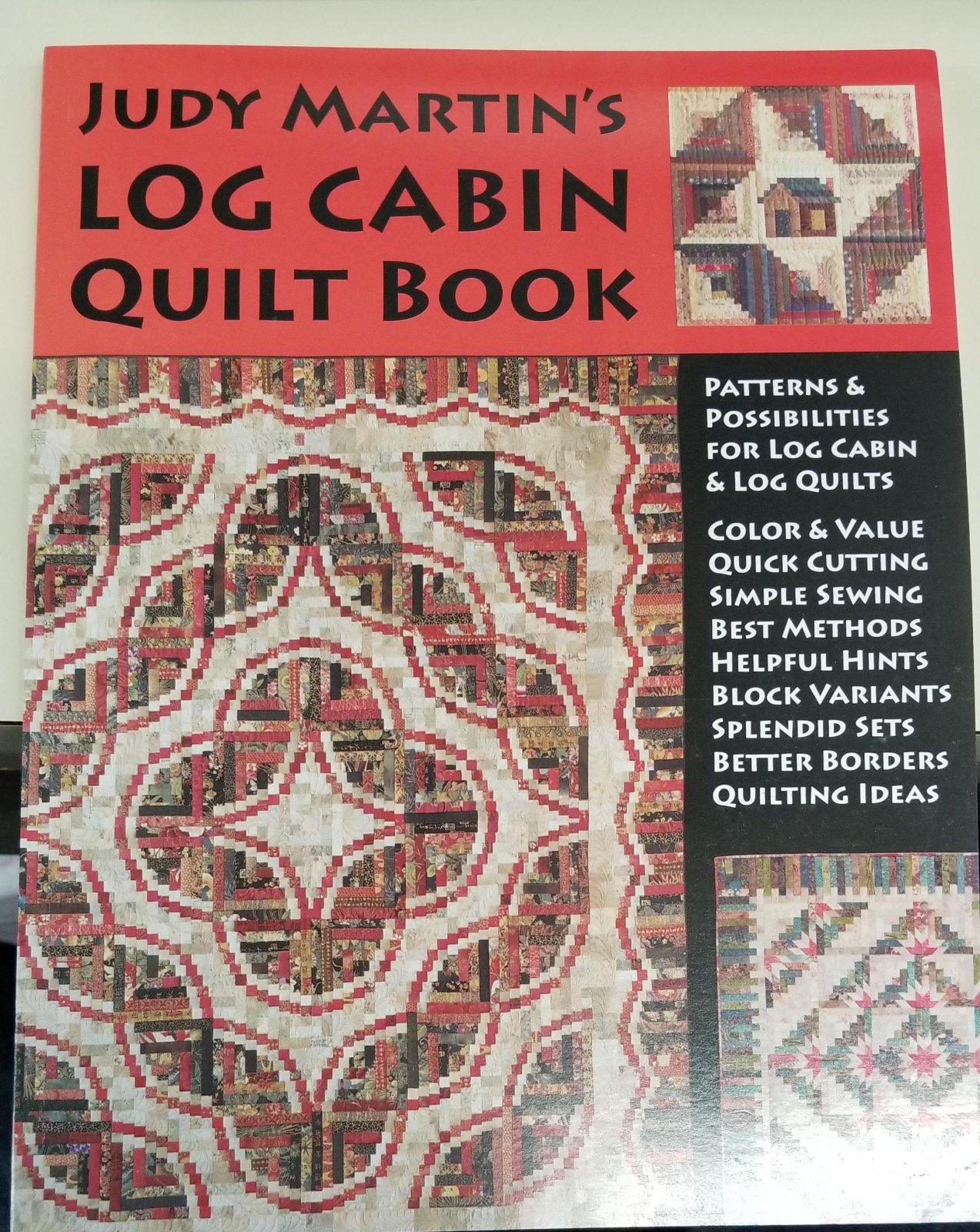 Judy Martins Log Cabin Quilt Bk