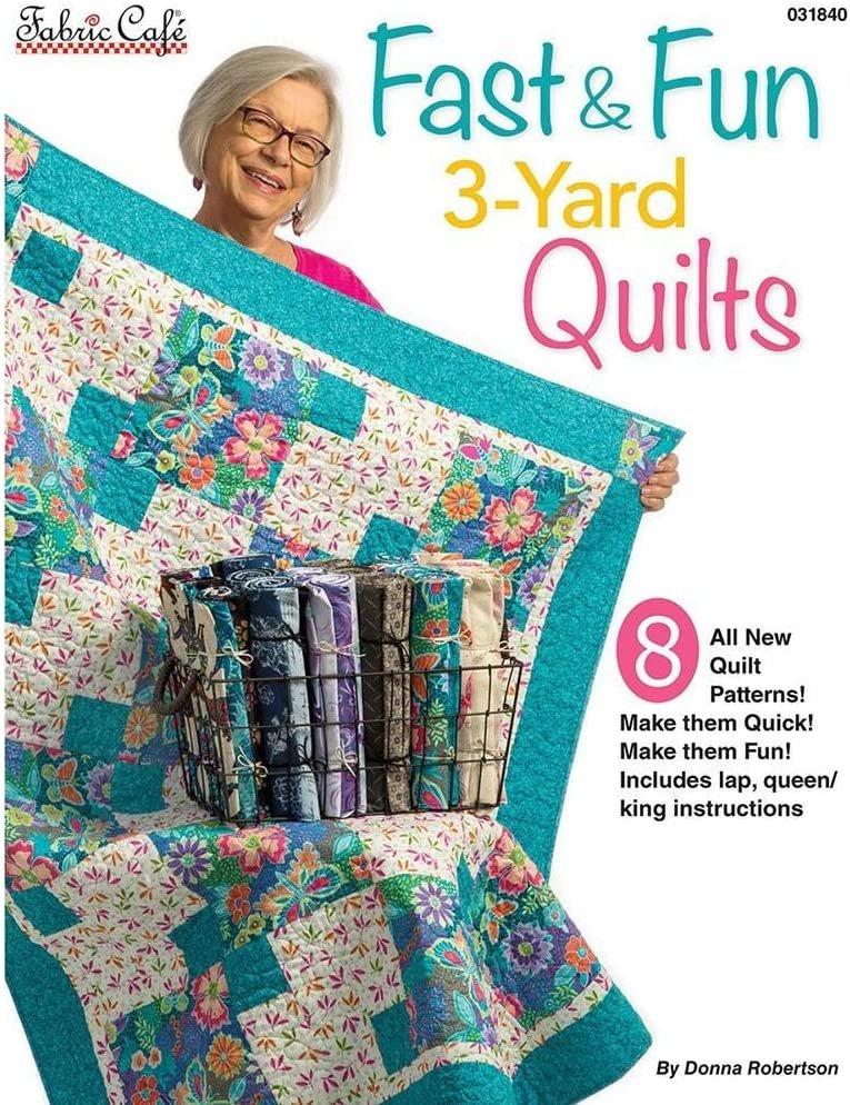 Fast & Fun 3-Yard Quilts - Donna Robertson