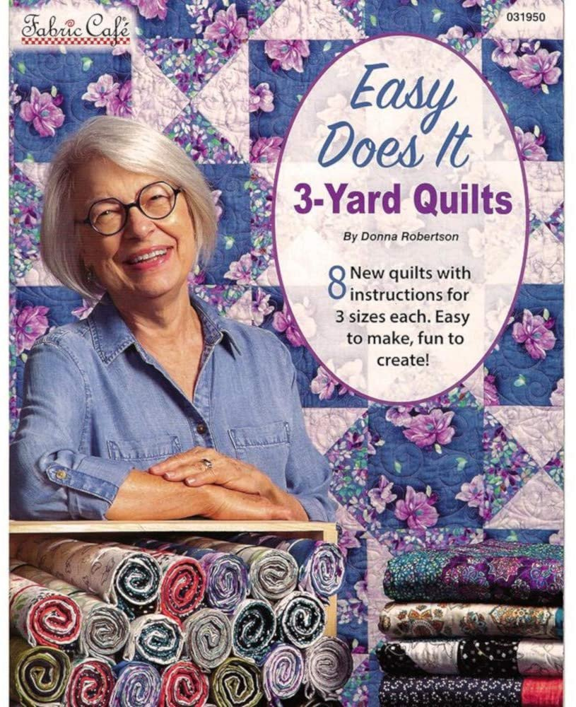 Easy Does It 3-Yard Quilts - Donna Robertson