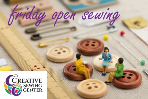 Friday Open Sewing
