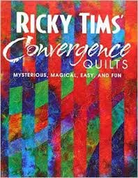 Book - Ricky Tims' Convergence Quilts (Used)