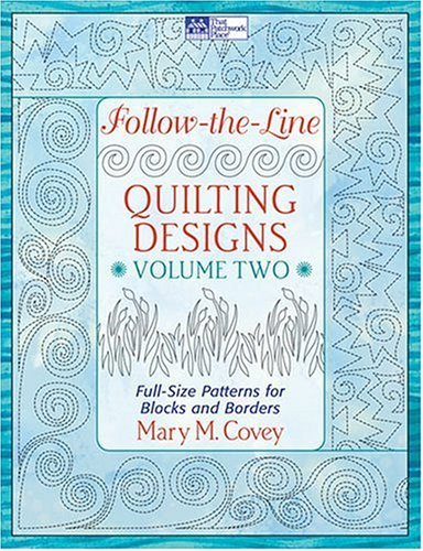 Follow-the-line-quilting Designs VOL 2 : Full-size Patterns for Blocks