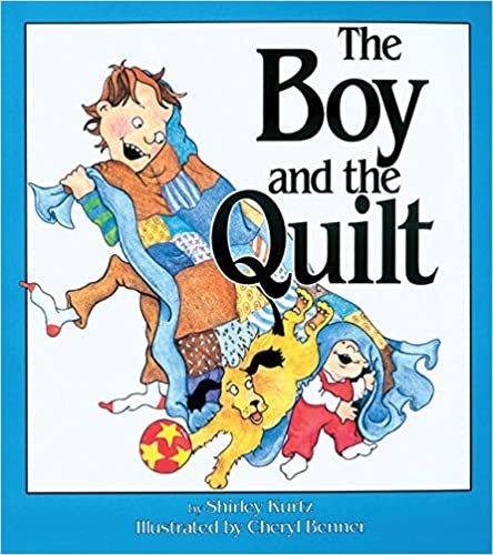 The Boy and the Quilt
