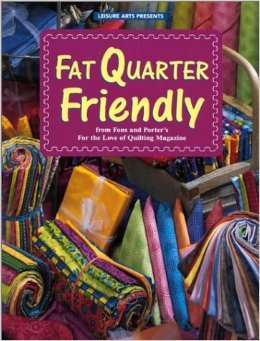 Fat Quarter Friendly (For the Love of Quilting) by Marianne Fons