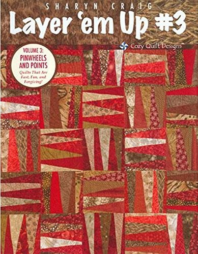 Layer 'em Up #3 - Pinwheels & Points