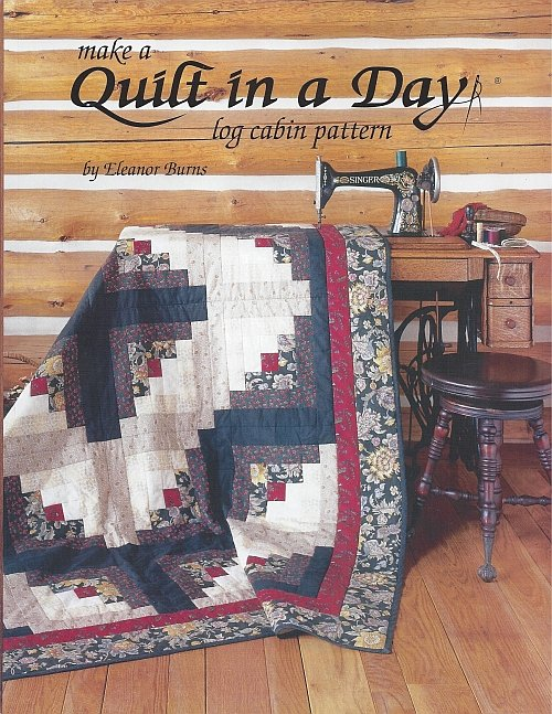 Log Cabin - Make a Quilt in a Day by Eleanor Burns