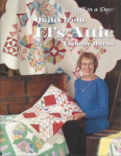 Quilts from El's Attic by Eleanor Burns