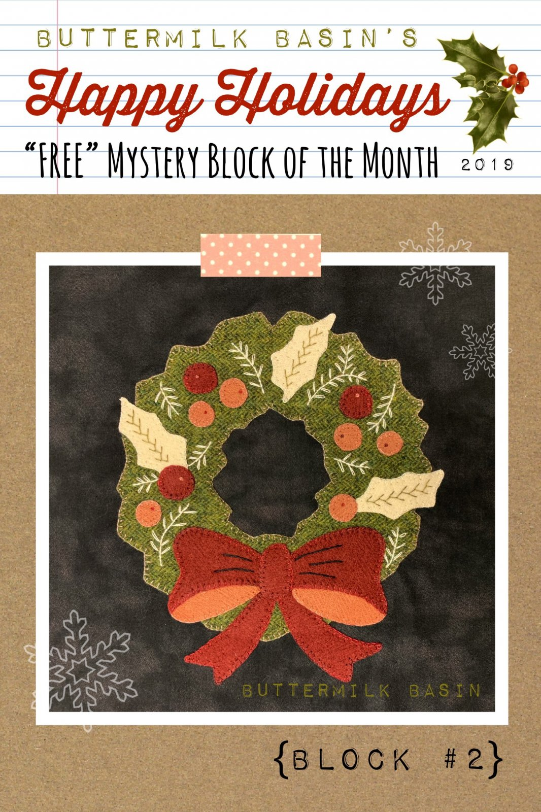 Happy Holidays Mystery Block #2 Letter O * KIT & Pattern