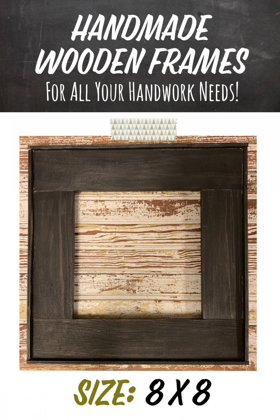 8 X 8 Handmade Black Frame {Inside Measurements}