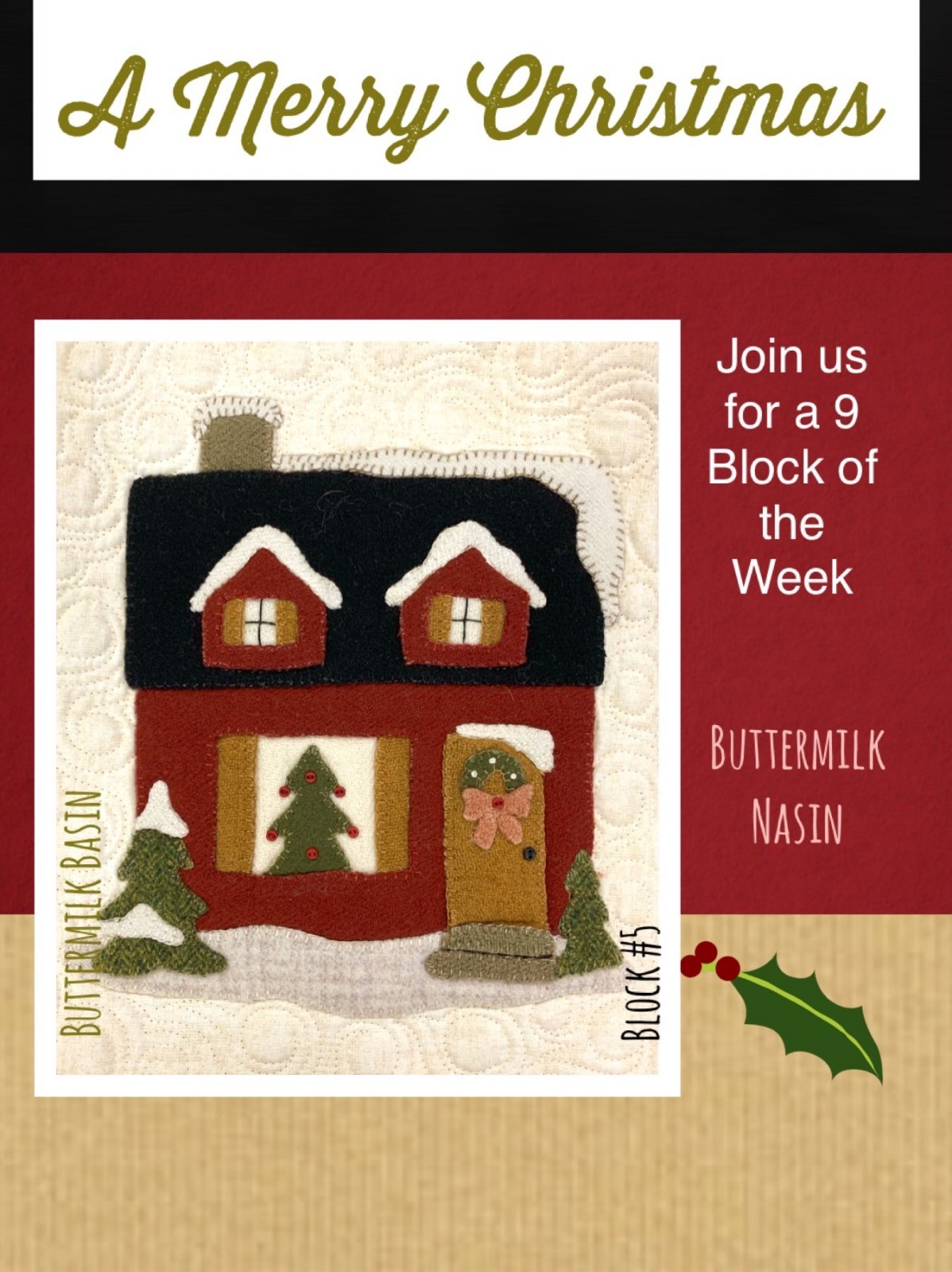 A Merry Christmas Block #5 * KIT & Pattern