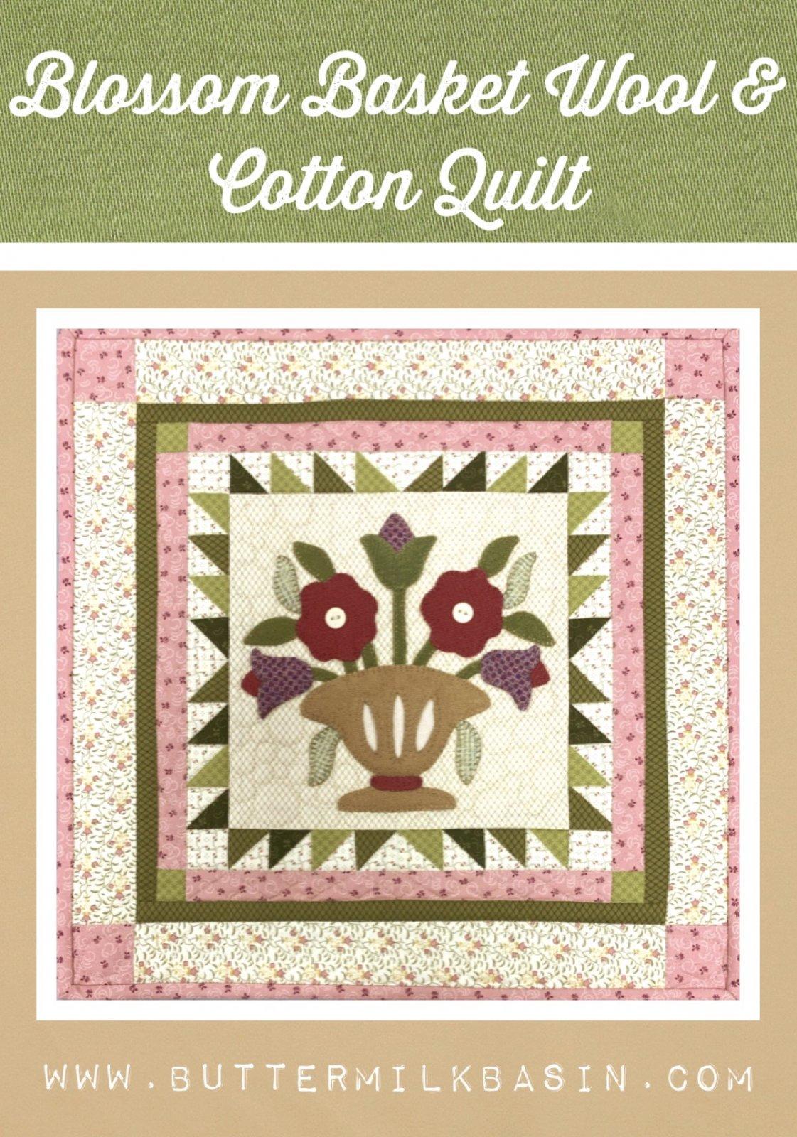 Blossom Basket Wool & Cotton Quilt * Kit & Pattern