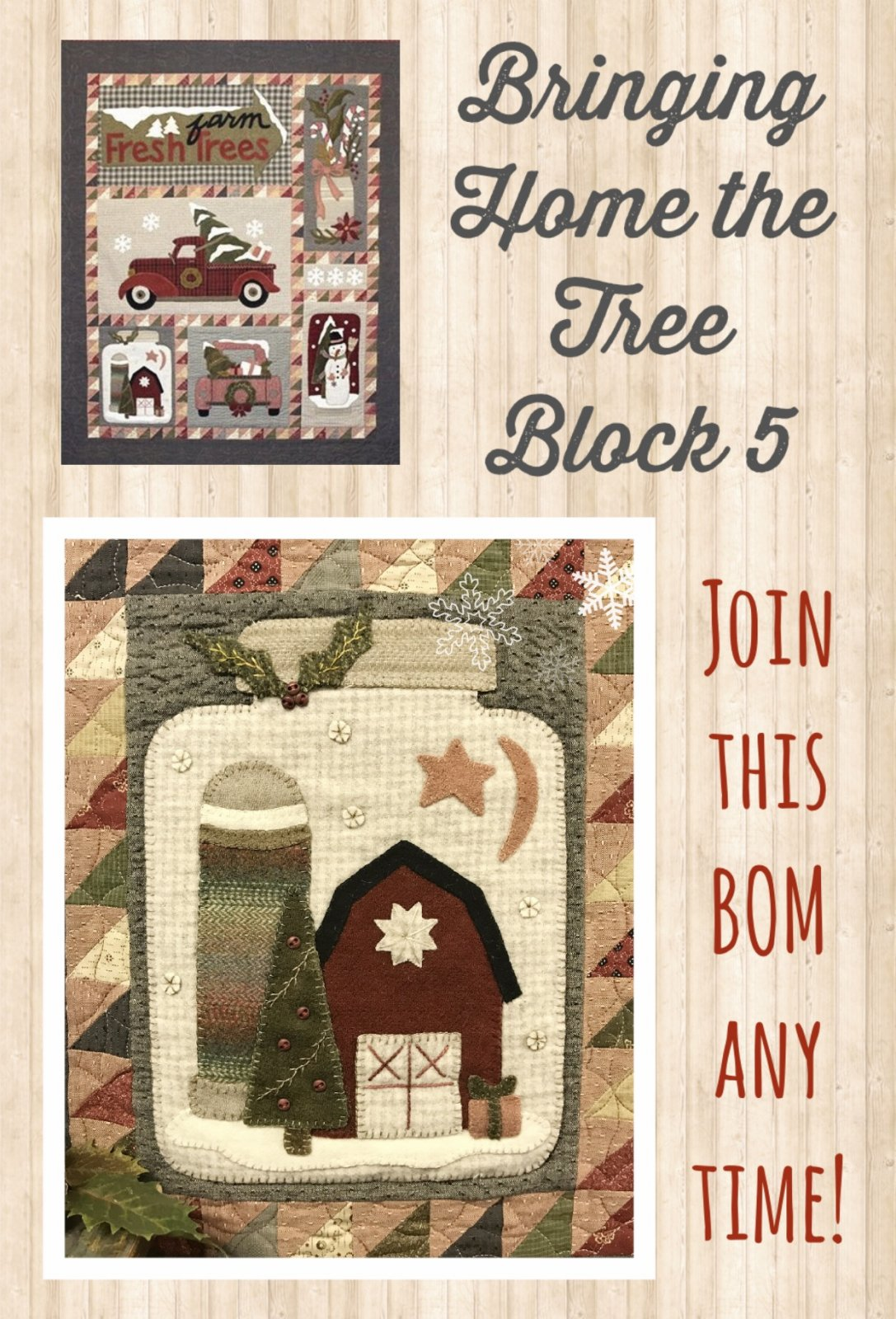Block 5 Bringing Home the Tree KIT & Pattern