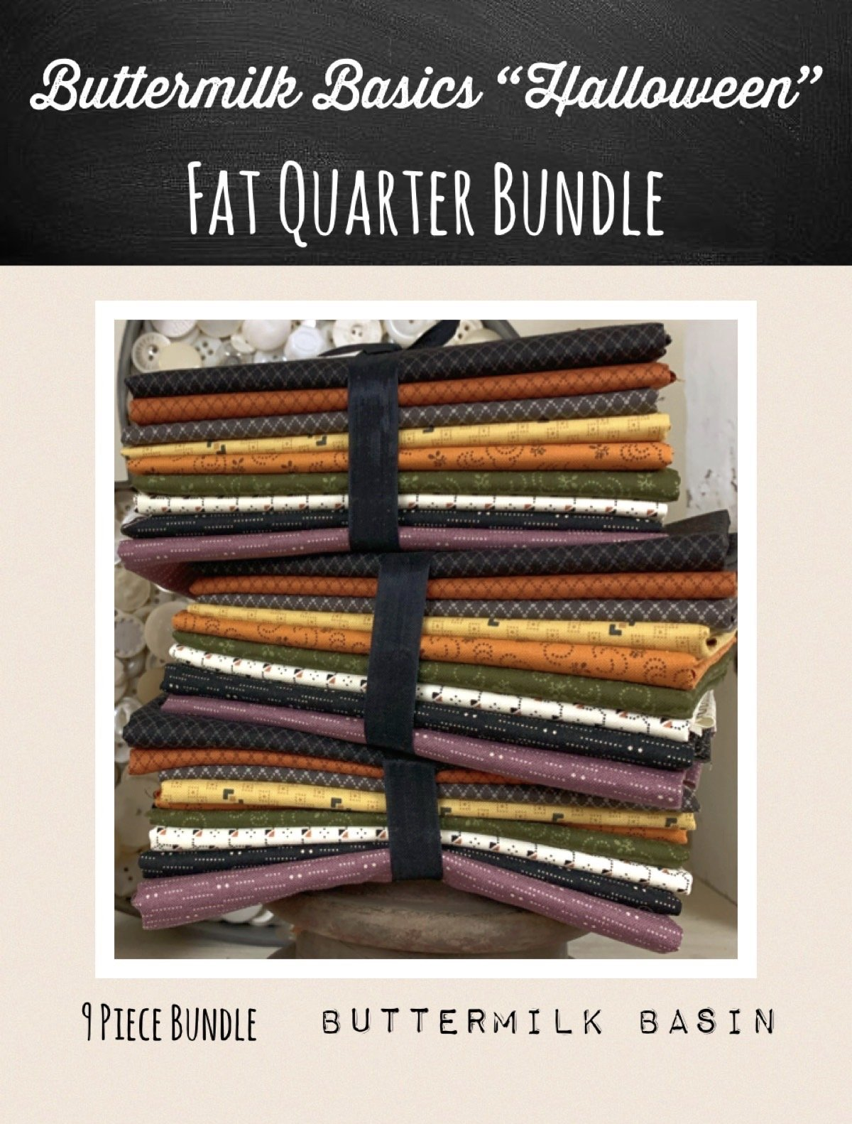 Buttermilk Basics 9 Piece Fat Quarter Bundle * Halloween