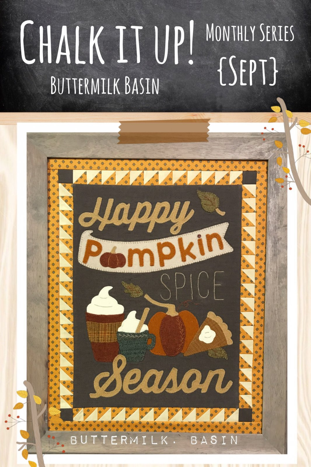 CHALK IT UP!  September Kit & Pattern