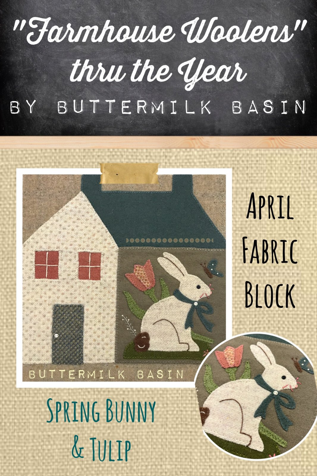 Farmhouse Woolen Quilt Block of the Month * APRIL KIT & Pattern