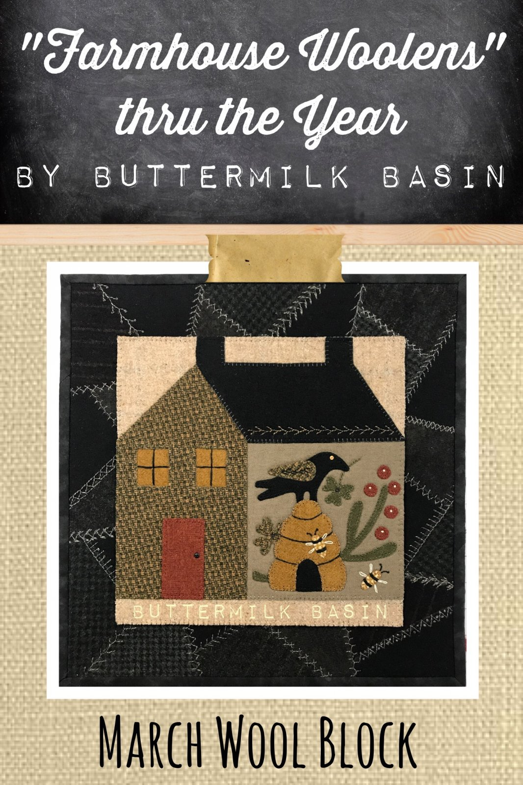 Farmhouse Woolen Block of the Month March Kit & Pattern