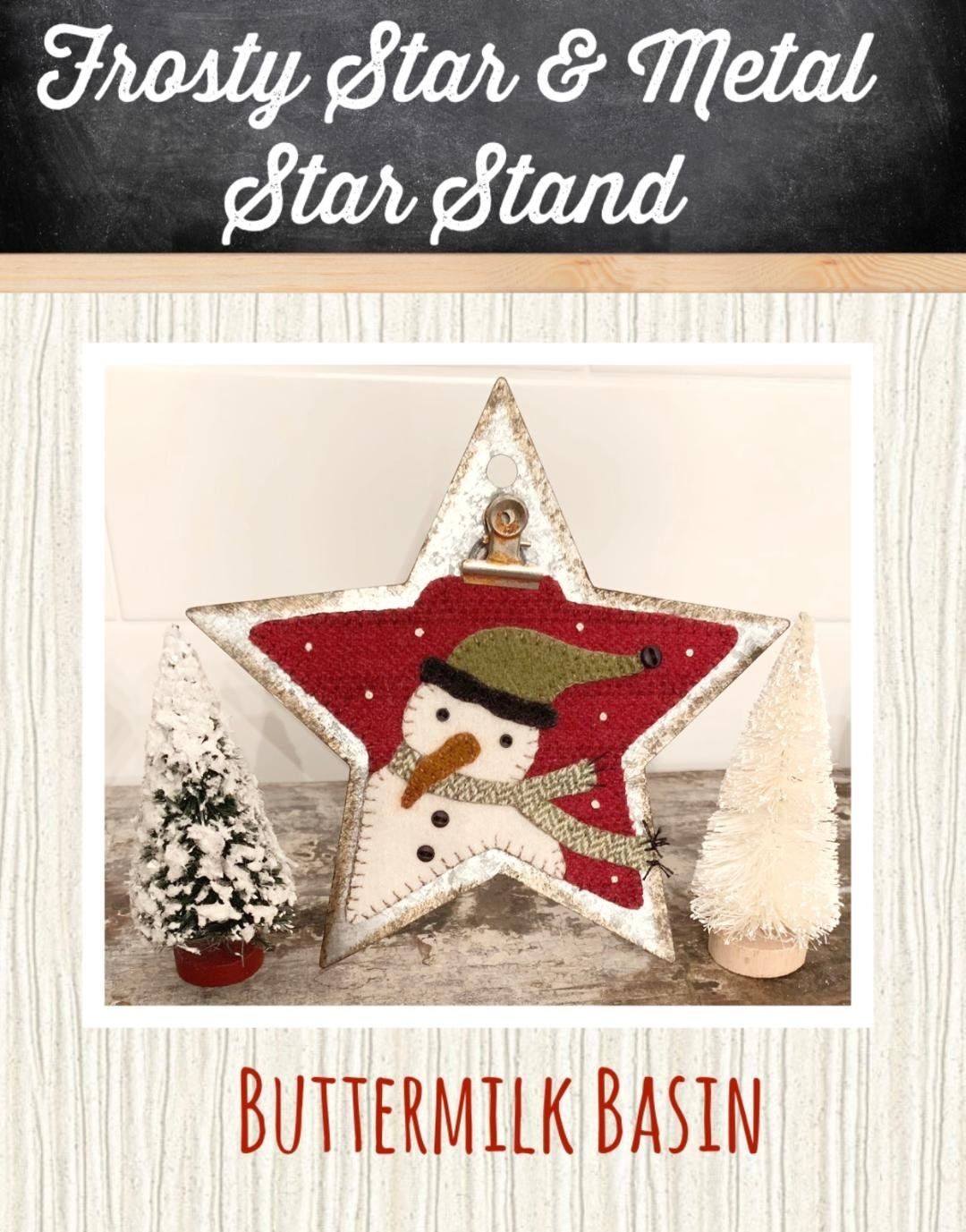 Holiday Star Frosty * Metal Frame, KIT & Pattern Included