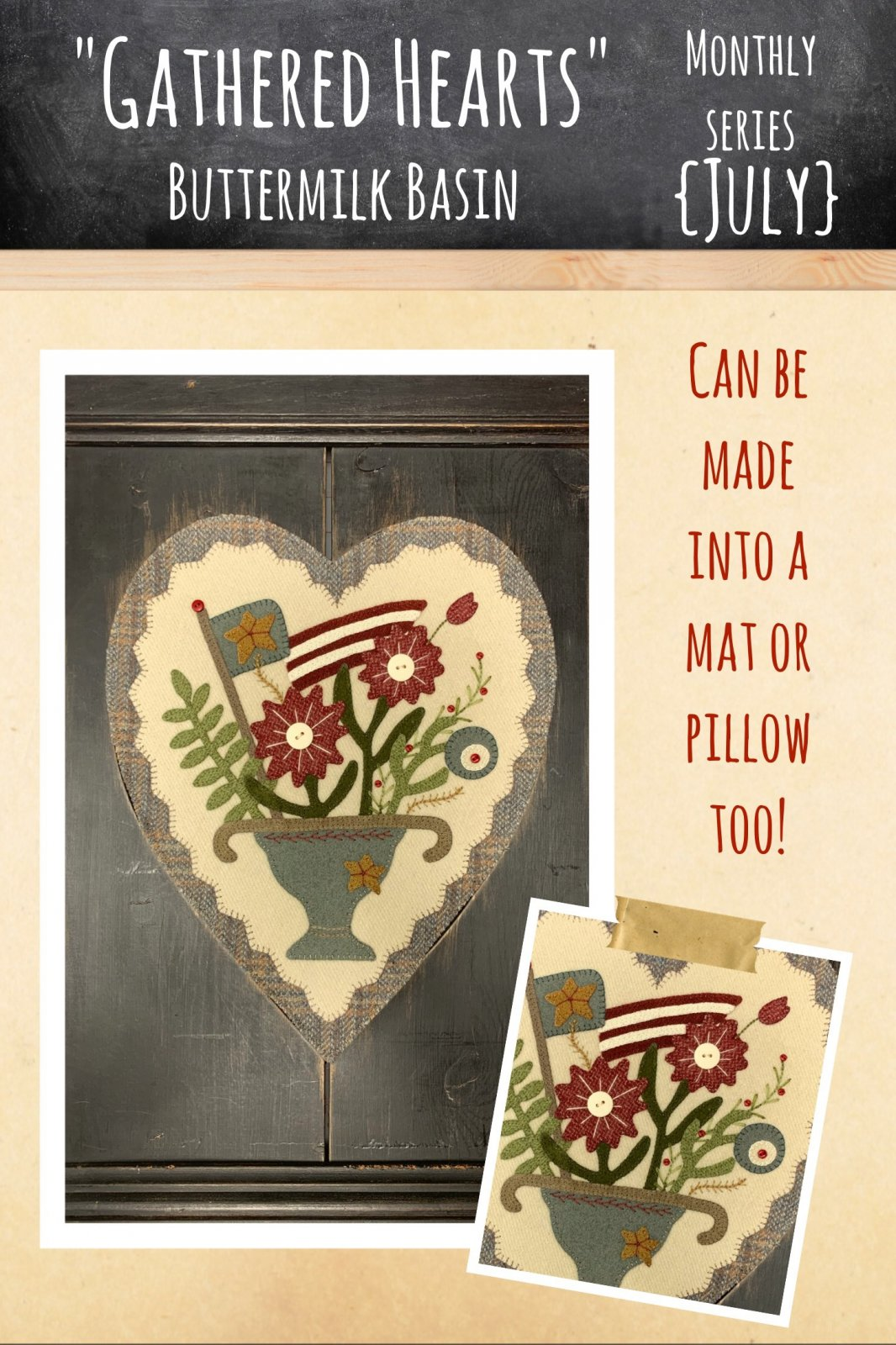 Gathered Hearts * July Kit & Pattern