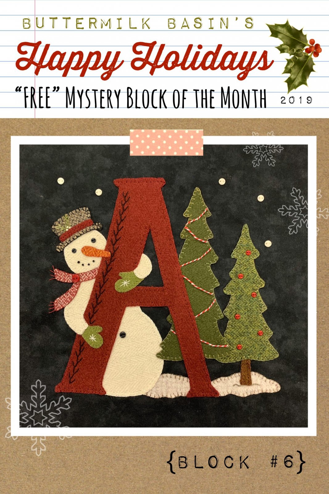 Happy Holidays Mystery Block #6 Letter A * KIT & Pattern