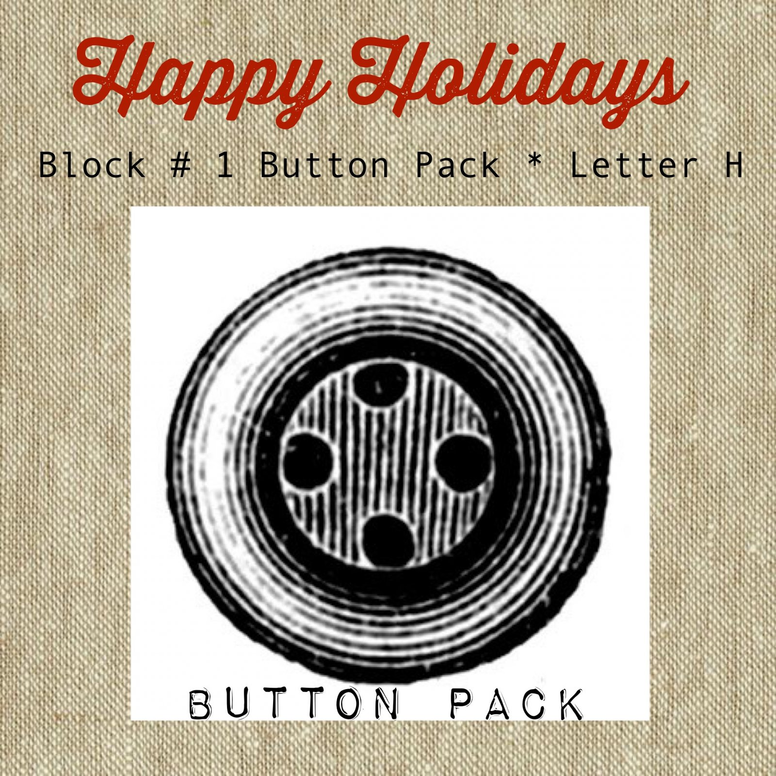 Happy Holidays Block #1 Letter H Button Pack