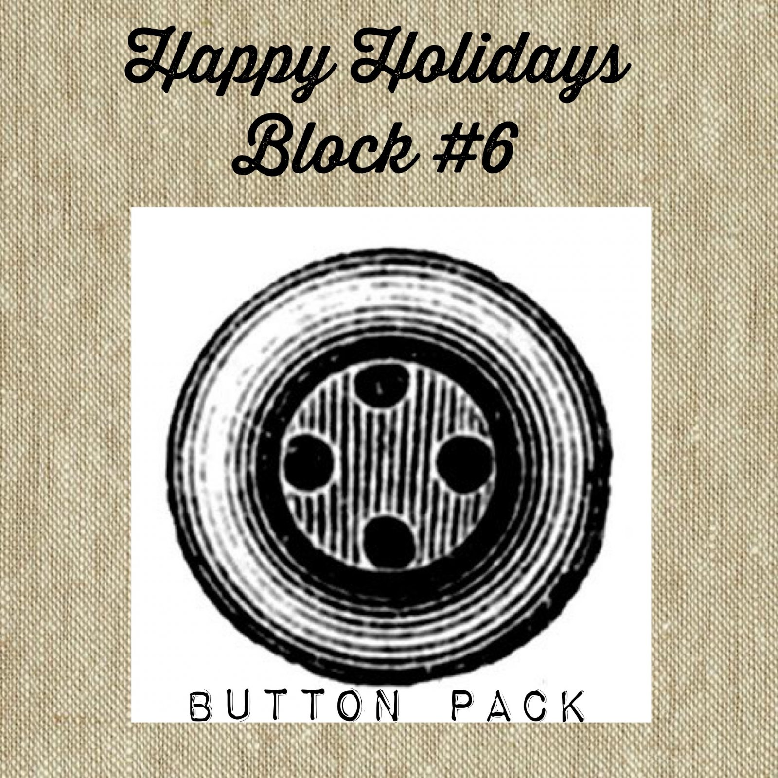 Happy Holidays Mystery Block #6 Letter A * Button Pack