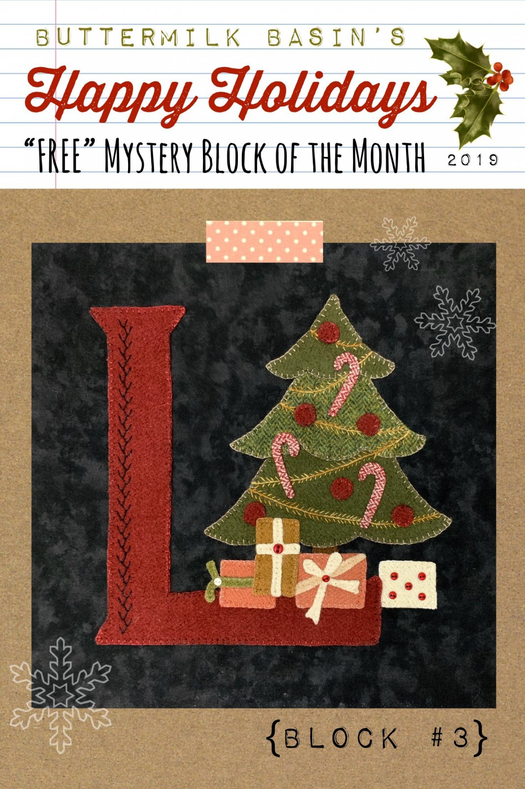 Happy Holidays Mystery Block #3 Letter L * KIT & Pattern