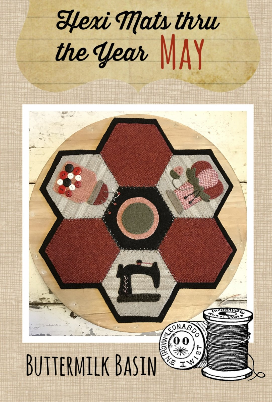 Hexi Mats thru the Year * May KIT & Pattern