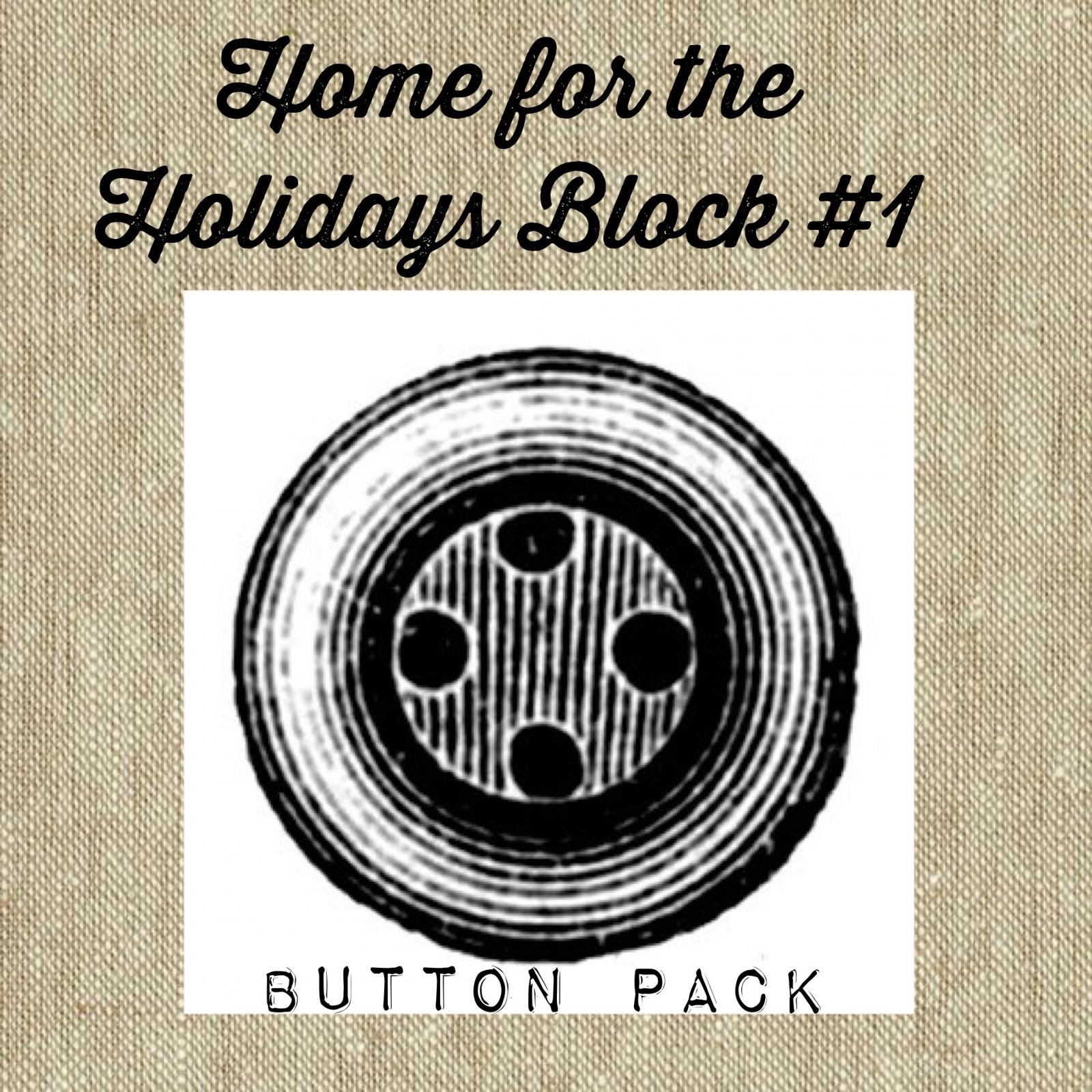 Home For The Holidays BOW! Block #1 Button Pack