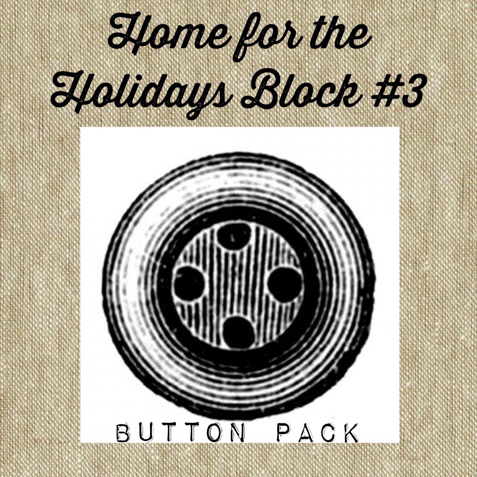 Home For The Holidays BOW! Block #3 Button Pack