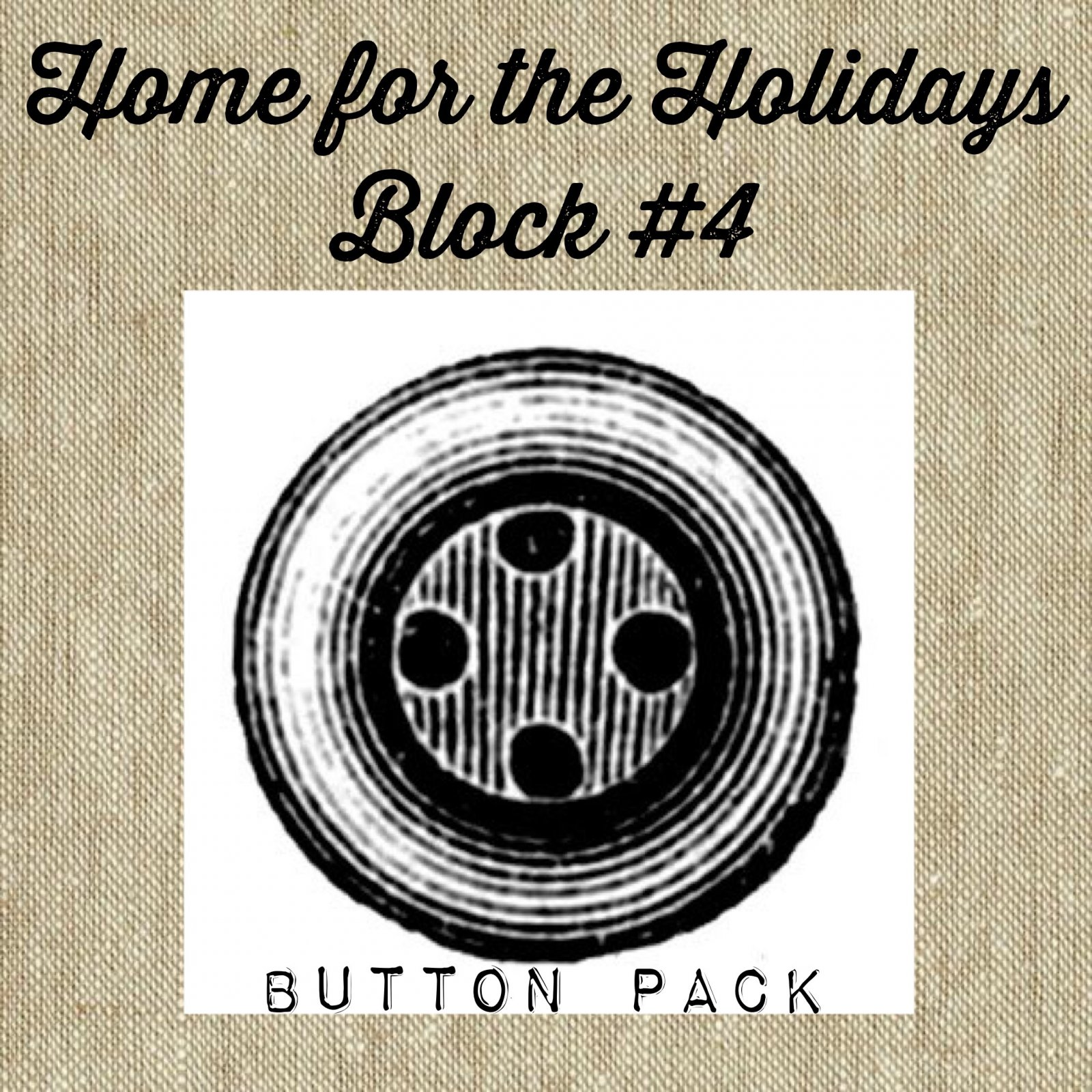 Home For The Holidays BOW! Block #4 Button Pack
