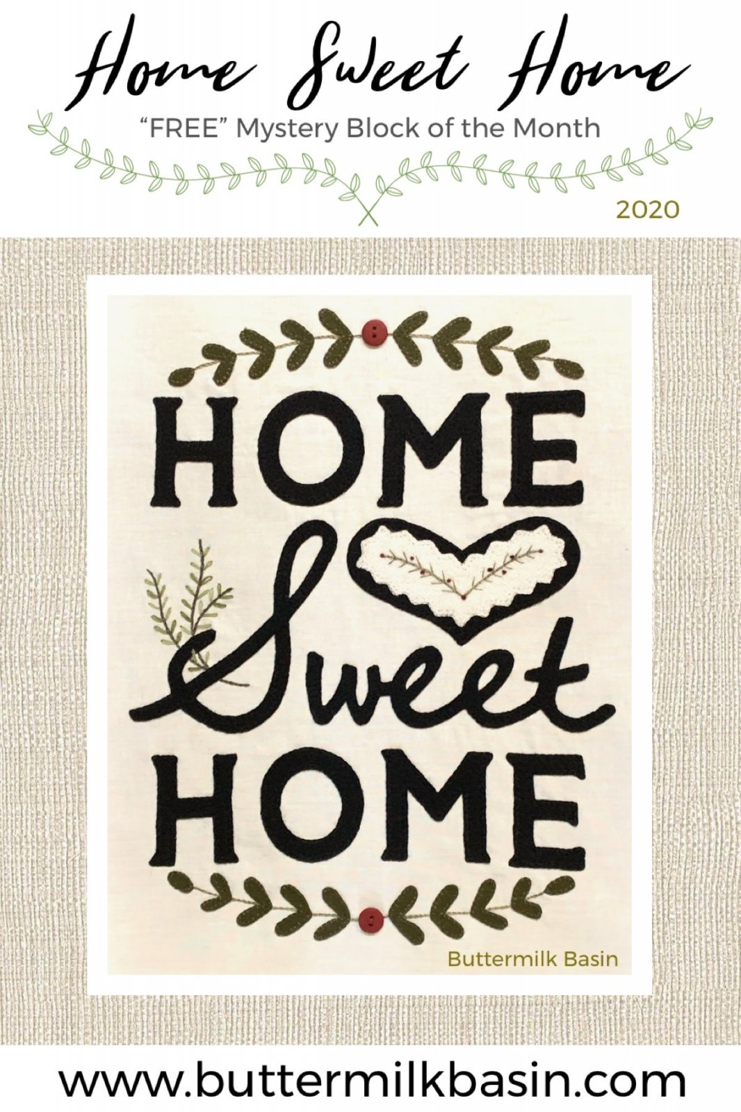 Home Sweet Home Block 1 * KIT & Pattern