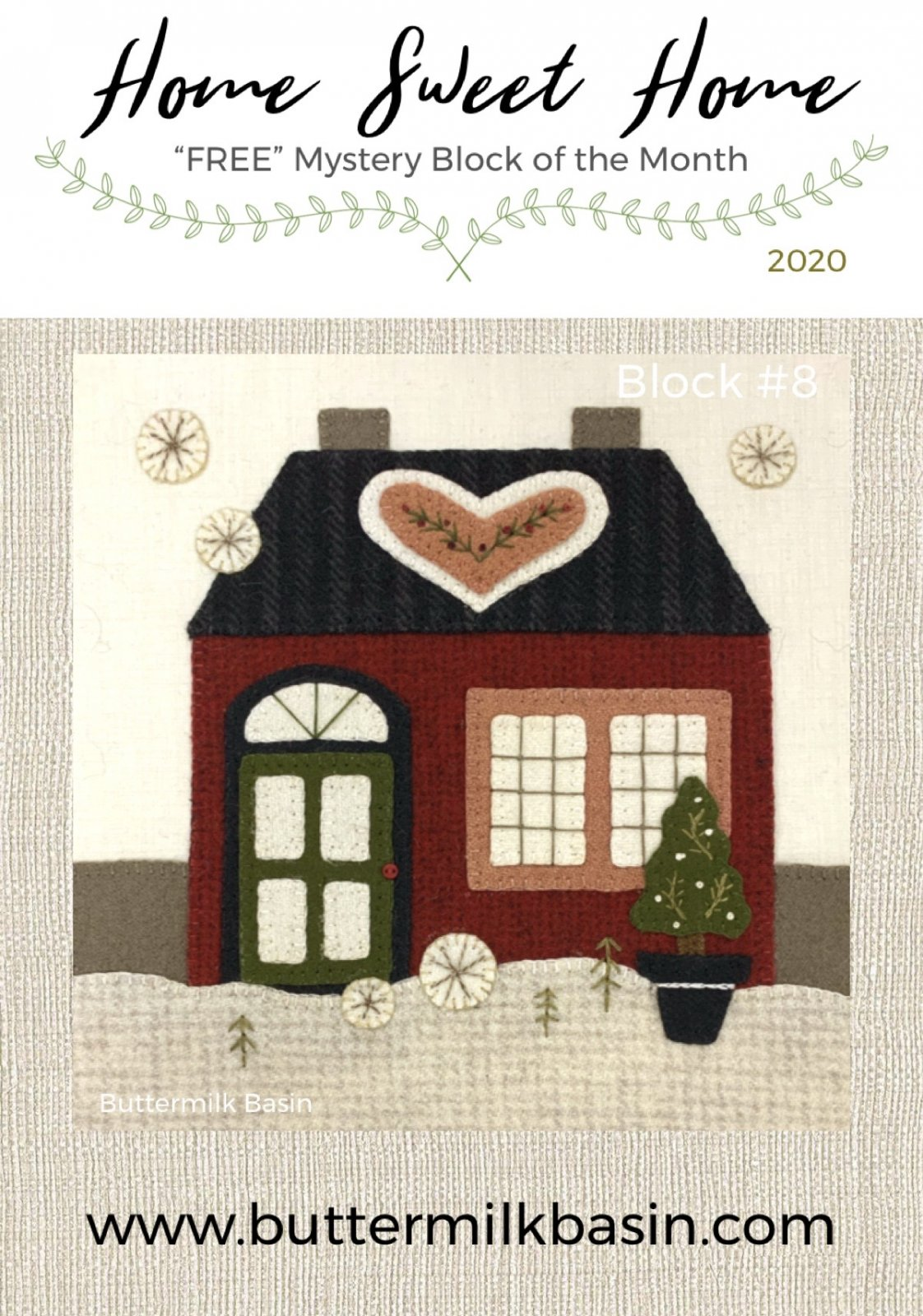 Home Sweet Home Mystery Block 8 * KIT & Pattern