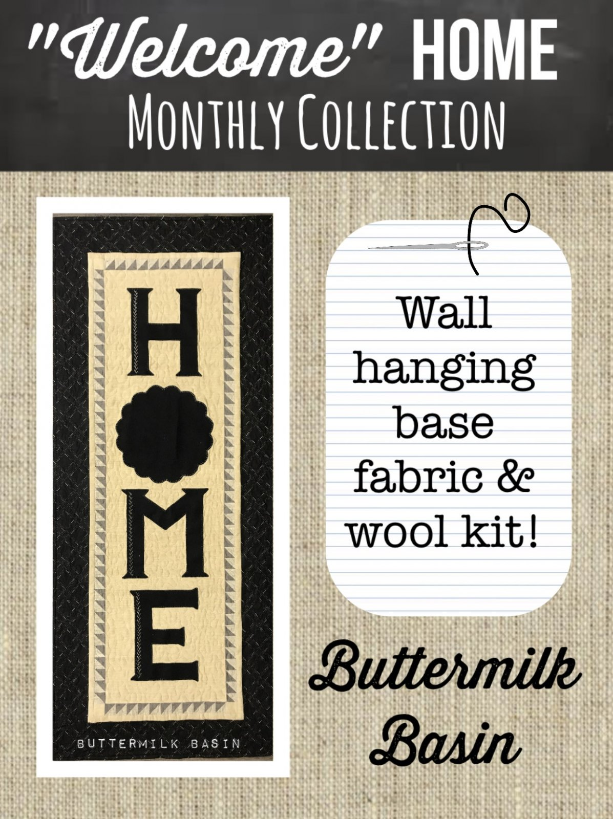 Welcome HOME Fabric Wall Hanging KIT Only