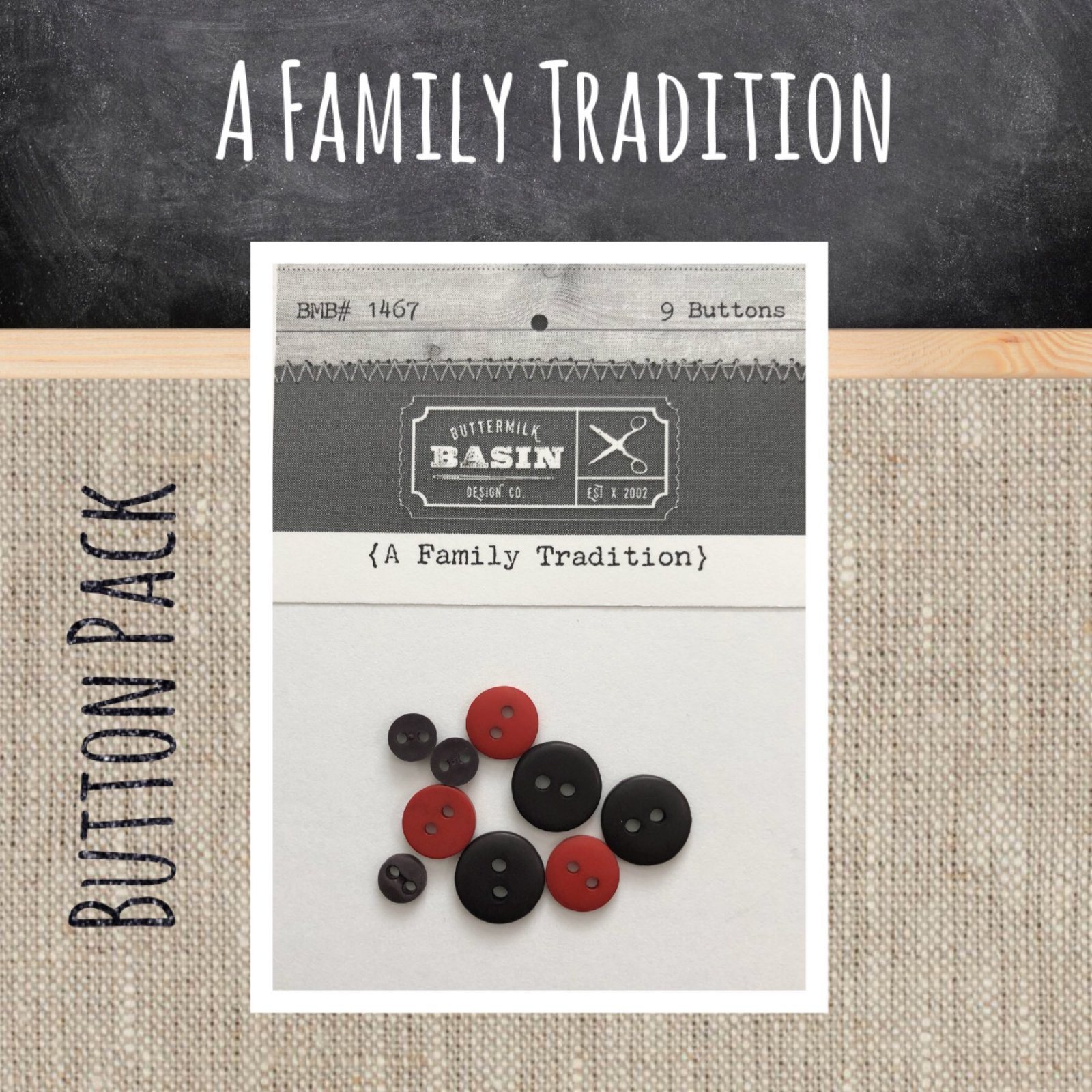 A Family Tradition BUTTON Pack