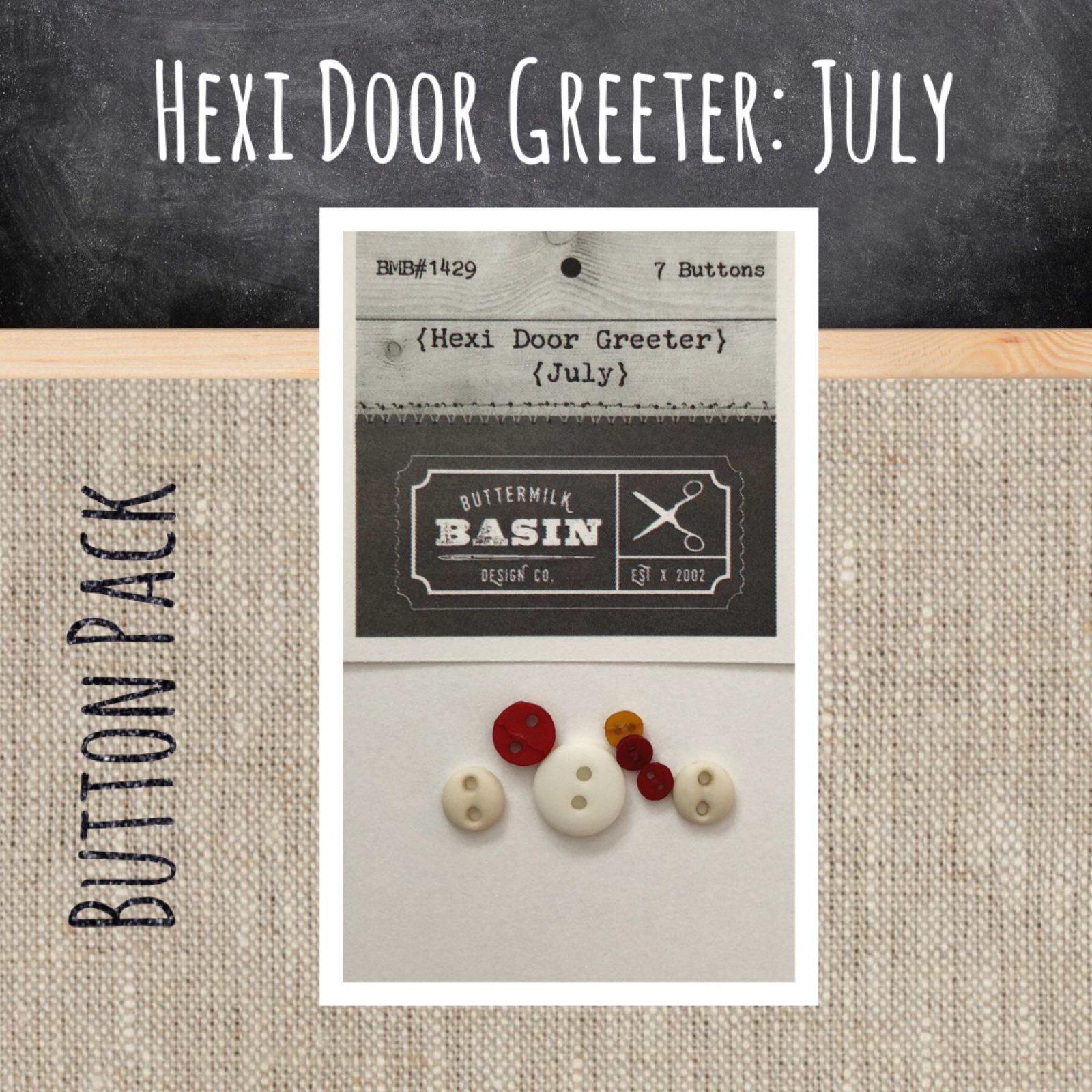 A Year of Hexi WORD Door Greeters * July BUTTON Pack