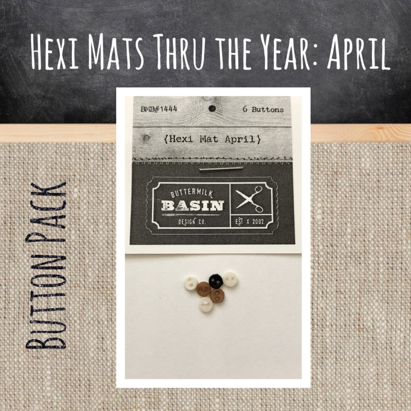 Hexi Mats thru the Year * April BUTTON pack