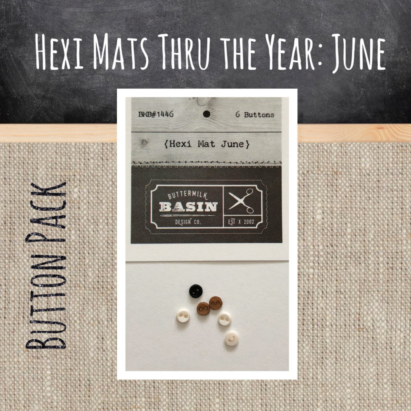 Hexi Mats thru the Year * June BUTTON pack
